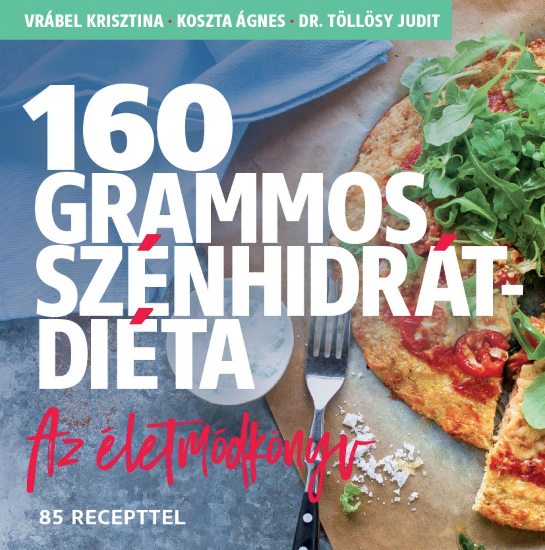 160 grammos szénhidrát diéta könyv letöltés hogyan égethető le a felesleges testzsír